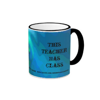 Classy Teacher Award/This Teacher has Class mug