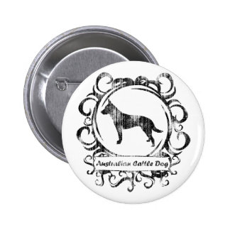 Classy Weathered Australian Cattle Dog 2 Inch Round Button
