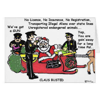 Claus Busted - Holiday Humor Greeting Card