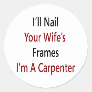 Clavaré los capítulos de su esposa que soy pegatina redonda