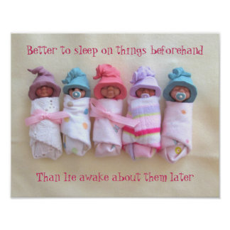 Clay Babies: Sleep on Things, Good Advice Quote Poster