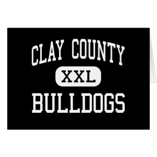 Clay County - Bulldogs - High - Celina Tennessee Greeting Card