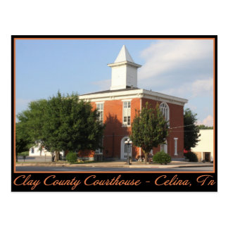 Clay County Courthouse - Celina TN Postcards