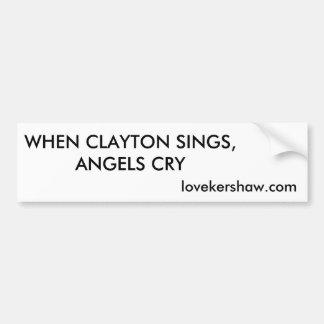 clayton sings bumper sticker