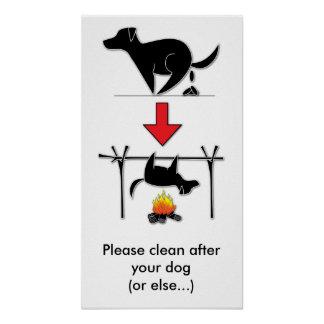 Clean after your dog! NO DOG POOP please! - POSTER