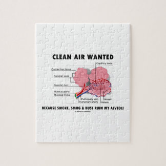Clean Air Wanted Because Smoke Smog Dust Ruin My Jigsaw Puzzle