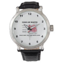 Clean Air Wanted Health & Medicine Alveoli Humor Wrist Watch