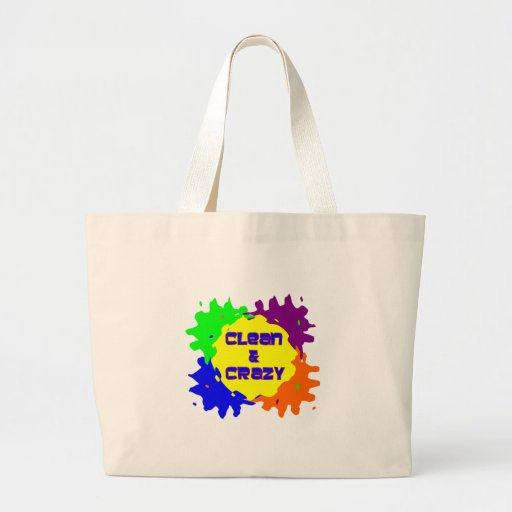 Clean and Crazy Canvas Bags