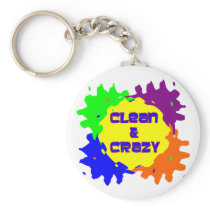 Clean and Crazy Keychain