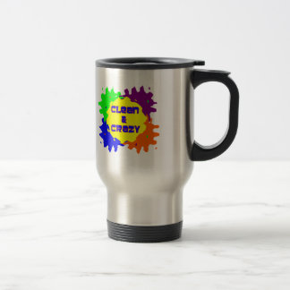 Clean and Crazy Travel Mug