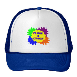 Clean and Crazy Trucker Hat