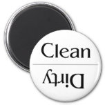 Clean and Dirty--Plain and Simple 2 Inch Round Magnet