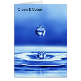 Clean and Sober Greeting Card