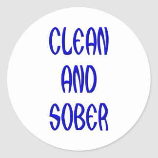 CLEAN AND SOBER CLASSIC ROUND STICKER