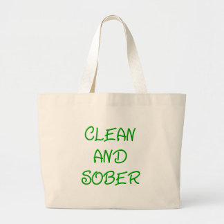 Clean and Sober Large Tote Bag