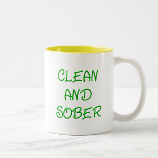 CLEAN AND SOBER Two-Tone COFFEE MUG