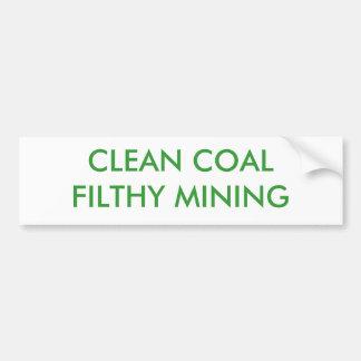 CLEAN COAL FILTHY MINING BUMPER STICKER