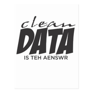 Clean Data is the Answer Postcard