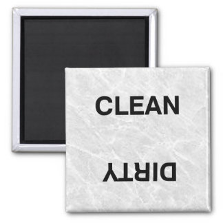 Clean Dirty 2 Inch Square Magnet