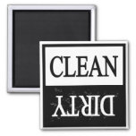 Clean dirty-Black border dishwasher magnet