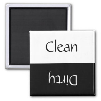 Clean Dirty (Black & White) 2 Inch Square Magnet