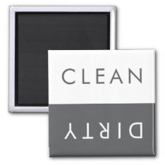 Clean Dirty Dishwasher Magnet In Gray And White at Zazzle