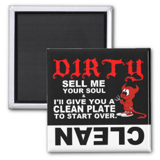 Clean Dirty Dishwasher magnet: SELL ME YOUR SOUL 2 Inch Square Magnet