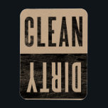"Clean | Dirty Letterpress Style Dishwasher Magnet<br><div class=""desc"">for when you just don&#39;t know whether the dishwasher is clean or dirty or somewhere in-between</div>"