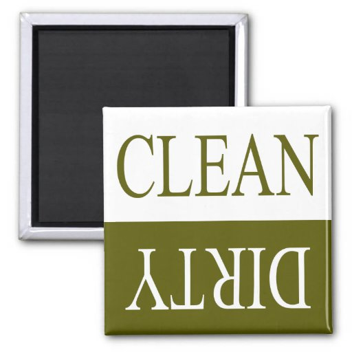 Clean dirty-Olive green dishwasher magnet