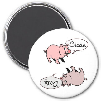 Clean Dirty Pigs 3 Inch Round Magnet