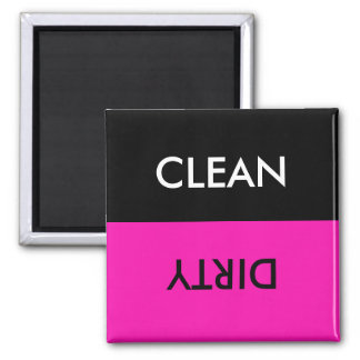 Clean Dirty Pink Black Magnet