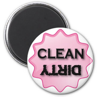 CLEAN DIRTY - pink 2 Inch Round Magnet