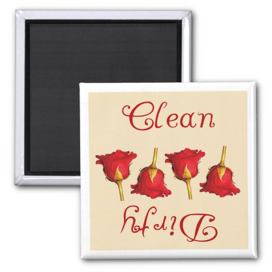 Clean / Dirty  (Red Roses) Magnet