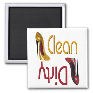 Clean, Dirty Stiletto Shoe Art Magnet