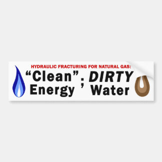 Clean Energy; Dirty Water Bumper Sticker (white)