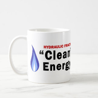 Clean Energy; Dirty Water Mug