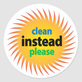 Clean (Energy) Instead, Please Sheet of Stickers