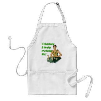 Clean House. . . Boring Life Apron