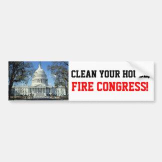 Clean House, FIRE CONGRESS! Bumper Sticker