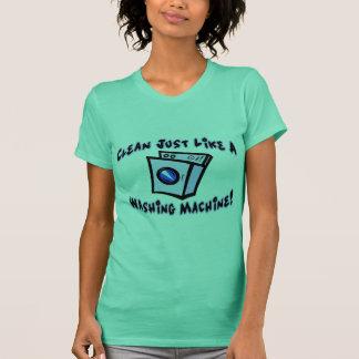 Clean Like A Washing Machine Tee Shirt