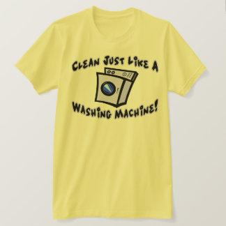 Clean Like A Washing Machine TShirt