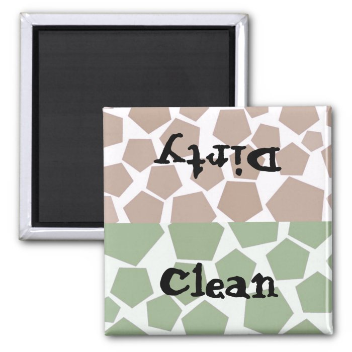 Clean or Dirty Hexagon Design 2 Inch Square Magnet