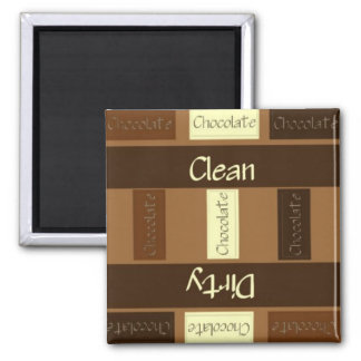 Clean or Dirty Lots of Chocolate Dishwasher Magnet