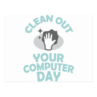 Clean Out Your Computer Day  - Appreciation Day Postcard