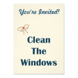 "Clean The Windows Reminders 5"" X 7"" Invitation Card"