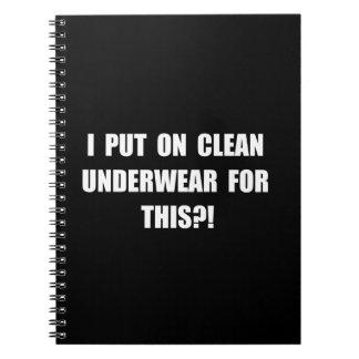 Clean Underwear Notebook