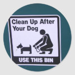Clean Up after your dog! Round Stickers