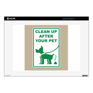 """Clean Up After Your Pet Sign 15"""" Laptop Skins"""
