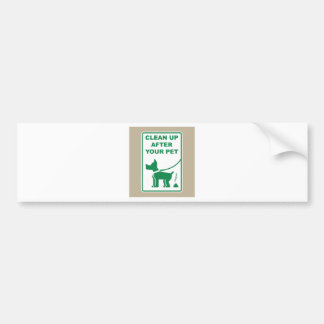 Clean Up After Your Pet Sign Bumper Sticker