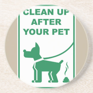 Clean Up After Your Pet Sign Sandstone Coaster